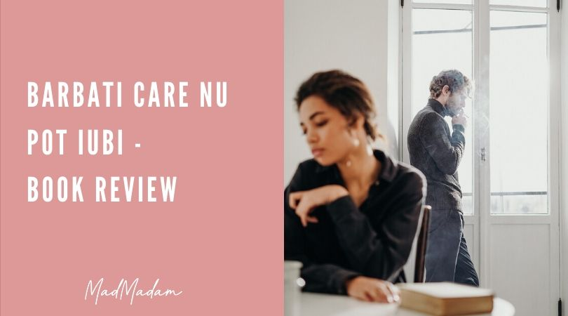 Barbati care nu pot iubi – Book review